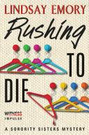 Rushing to Die Pdf/ePub eBook