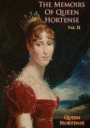 The Memoirs of Queen Hortense