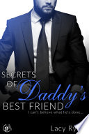 Secrets of Daddy s Best Friend