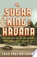 The Sugar King of Havana Book PDF