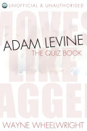 Adam Levine   The Quiz Book
