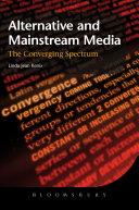 Alternative and Mainstream Media