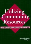 Utilizing Community Resources Book