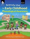 Purposeful Play For Early Childhood Phonological Awareness Epub 3