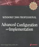 Windows 2000 Professional Advanced Configuration and Implementation