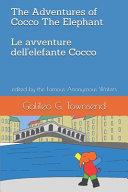 The Adventures of Cocco The Elephant Le Avventure Dell Elefante Cocco Book PDF