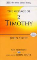 The Message of 2 Timothy (Bible Speaks Today)