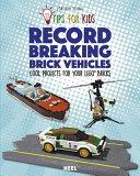 Record Breaking Brick Vehicles