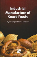 Industrial Manufacture of Snack Foods