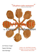 Isivivane for Change and Transformation