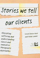 Stories We Tell Our Clients