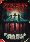 Pdf Stranger Things: Worlds Turned Upside Down Telecharger