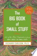The Big Book of Small Stuff