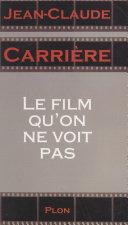 Le film qu'on ne voit pas [Pdf/ePub] eBook