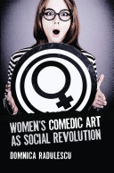 WomenÕs Comedic Art as Social Revolution [Pdf/ePub] eBook