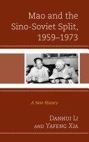 Mao and the Sino Soviet Split  1959   1973