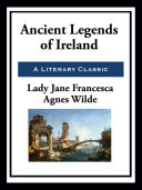 Ancient Legends of Ireland