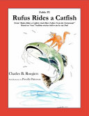 Rufus Rides a Catfish  Fable 1