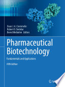 """Pharmaceutical Biotechnology: Fundamentals and Applications"" by Daan J. A. Crommelin, Robert D. Sindelar, Bernd Meibohm"