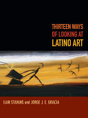 Thirteen Ways of Looking at Latino Art [Pdf/ePub] eBook