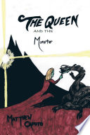 The Queen and the Monster