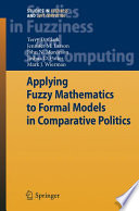 Applying Fuzzy Mathematics to Formal Models in Comparative Politics Book
