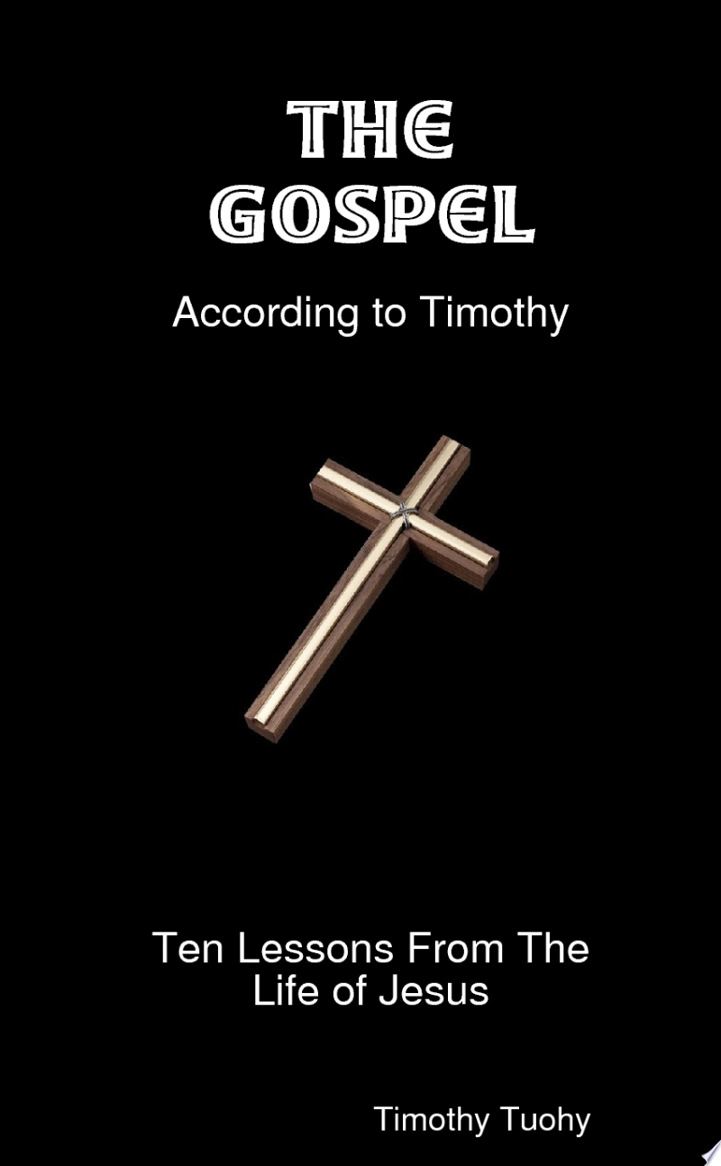 The Gospel According to Timothy