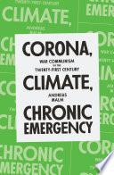 Corona  Climate  Chronic Emergency