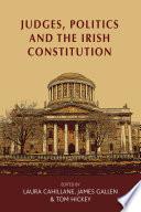 Judges Politics And The Irish Constitution