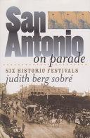 San Antonio on Parade [Pdf/ePub] eBook