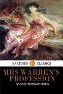 Mrs Warren s Profession  Kartindo Classics