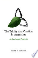 Trinity And Creation In Augustine The