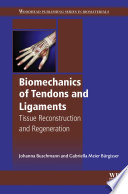 Biomechanics of Tendons and Ligaments