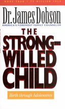 The Strong willed Child Book