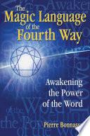 The Magic Language of the Fourth Way