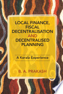 Local Finance, Fiscal Decentralisation and Decentralised Planning