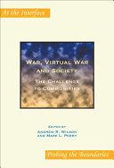 War, Virtual War and Society