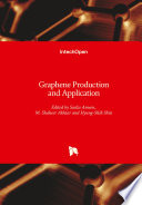 Graphene Production and Application
