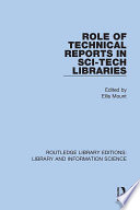 Role of Technical Reports in Sci Tech Libraries