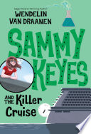 Sammy Keyes and the Killer Cruise
