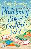 The Plumberry School of Comfort Food - Part Three