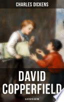 David Copperfield  Illustrated Edition