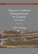 Pdf Chinese Criminal Entrepreneurs in Canada