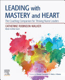 Leading with Mastery and Heart E Book