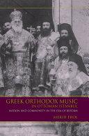 Greek Orthodox Music in Ottoman Istanbul