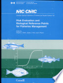 Risk Evaluation And Biological Reference Points For Fisheries Management