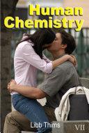 Human Chemistry (Volume Two)