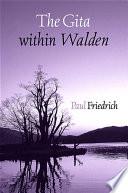 Gita Within Walden The