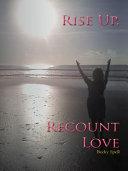 Pdf Rise Up, Recount Love