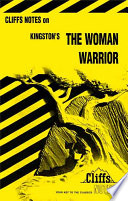 CliffsNotes on Kingston s Woman Warrior